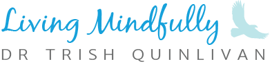 Living Mindfully | Counselling, Mindfulness and Psychotherapy – Perth